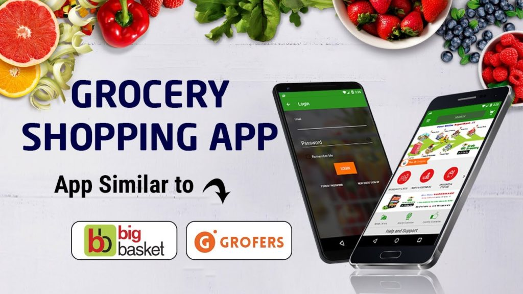Grocery Shopping App similar to Bigbasket and Grofers