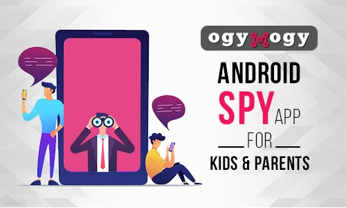 OgyMogy android monitoring app