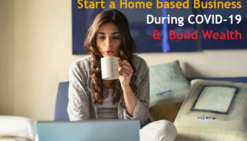 Home based Business During COVID-19