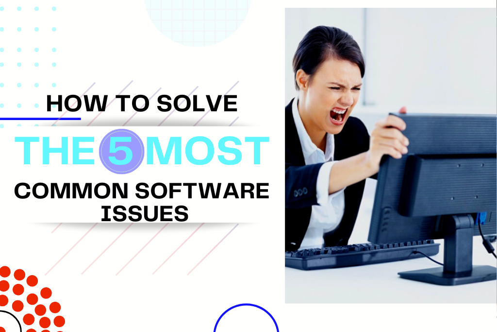 Common Software Issues