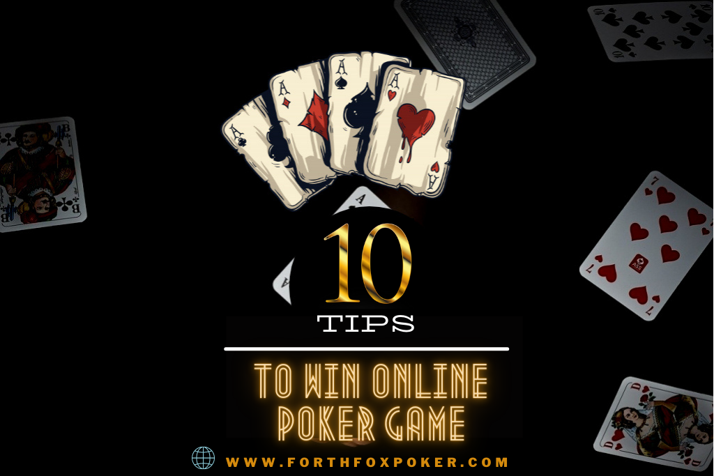 10 tips to win Online Poker Game