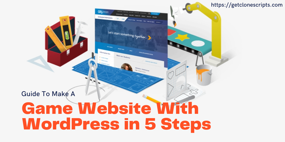 Guide To Make A Game Website With WordPress in 5 Steps