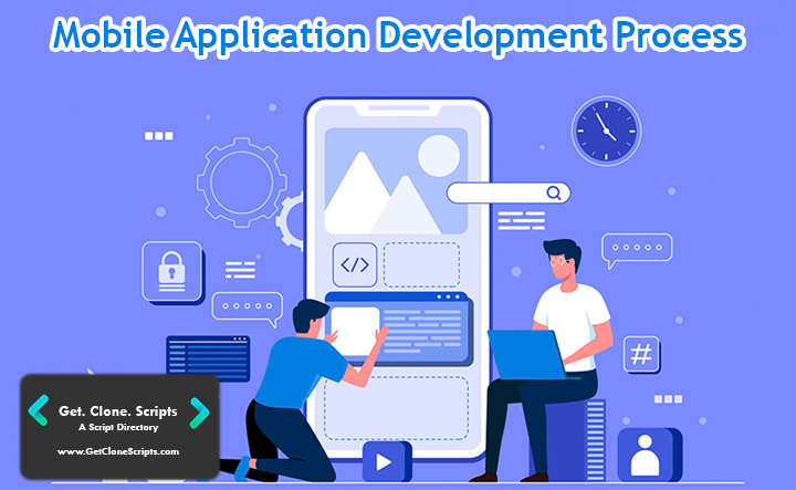 Top 6 Steps To Understand Mobile Application Development Process In 2021